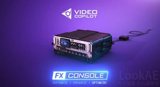 AE插件-特效管理控制工具 VideoCopilot FXConsole v1.0.5 Win/Mac + 使用教程